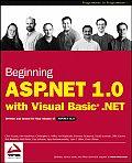 Beginning ASP.NET 1.0: With Visual Basic .NET (Programmer to Programmer)