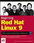Beginning Red Hat Linux 9 with CDROM (Programmer to Programmer)