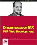 Dreamweaver MX: PHP Web Development (Programmer to Programmer)