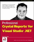 Professional Crystal Reports for Visual Studio .NET (Programmer to Programmer)