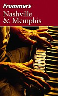 Frommers Nashville & Memphis 6th Edition