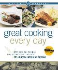 Weight Watchers Great Cooking Every Day: 250 Delicious Recipes Plus Techniques and Tips from the Culinary Institute of America (Weight Watchers)