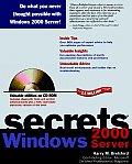 Windows 2000 Server Secrets with CDROM (... Secrets)