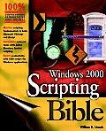 Windows 2000 Scripting Bible