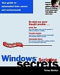 Windows Scripting Secrets with CDROM (... Secrets)