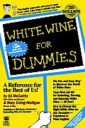 White Wine for Dummies(r) (For Dummies)