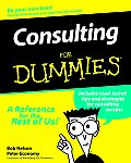 Consulting for Dummies(r) (For Dummies)