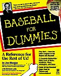Baseball For Dummies 1st Edition