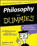 Philosophy for Dummies (For Dummies)