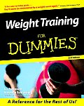 Weight Training For Dummies 2nd Edition