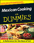 Mexican Cooking for Dummies (For Dummies)