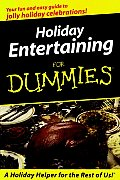 Holiday Entertaining For Dummies