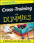 Cross-Training for Dummies.