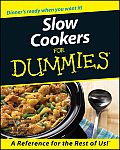 Slow Cookers for Dummies(r) (For Dummies)