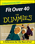 Fit Over 40 for Dummies (For Dummies)