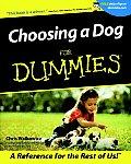 Choosing a Dog for Dummies(r) (For Dummies)