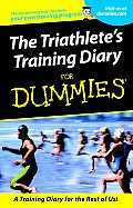 The Triathlete's Training Diary for Dummies. (For Dummies)