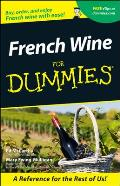 French Wine for Dummies(r) (For Dummies)