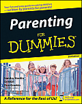 Parenting for Dummies 2ND Edition