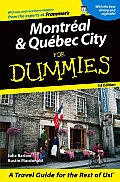 Montreal & Quebec City For Dummies 1st Edition