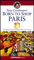 Frommers Born To Shop Paris 10TH Edition