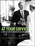 At Your Service A Hands On Guide to the Professional Dining Room