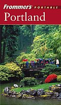 Frommers Portable Portland 3rd Edition Old Edition