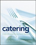 Catering : Guide To Managing a Successful Business Operation (08 Edition)