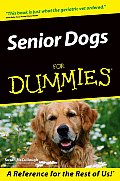 Senior Dogs for Dummies.