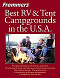 Frommers Guide To the Best RV & Tent Campg 2ND Edition Cover