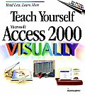 Teach Yourself Microsoft Access 2000 Visually (Teach Yourself Visually) Cover
