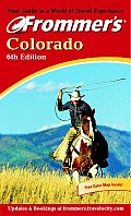 Frommers Colorado 6th Edition