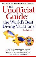 Unofficial Guide To Diving Vacations