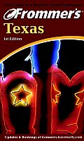 Frommers Texas 1st Edition