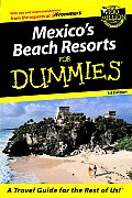Mexicos Beach Resorts for Dummies 1ST Edition