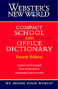 Websters New World Compact School & Office Dictionary 4th Edition