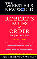 Webster's New Worldtm Robert's Rules of Order Simplified and Applied (Webster's New World Roberts Rules of Order)
