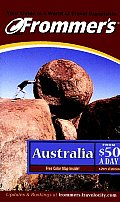 Frommers Australia From $50 A Day 12th Edition