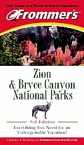 Frommer's Zion & Bryce Canyon National Parks (Frommer's Zion & Bryce Canyon National Parks)