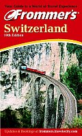 Frommers Switzerland 10th Edition