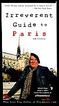 Frommers Irreverent Guide To Paris