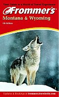 Frommers Montana & Wyoming 4th Edition