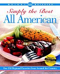 Weight Watchers Simply the Best All American Over 250 Regional Favorites from Around the Country