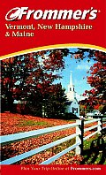 Frommers Vermont New Hampshire Maine 3rd Edition