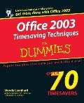 Office 2003 Timesaving Techniques for Dummies (For Dummies)