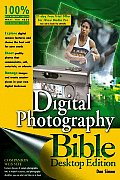 Digital Photography Bible Desktop Editio