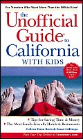 Unofficial Guide To California With Kids 4th Edition