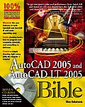 AutoCAD 2005 and AutoCAD LT 2005 Bible [With CD-ROM]