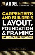 Audel Carpenters & Builders Layout Foundation & Framing
