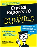 Crystal Reports 10 for Dummies (For Dummies) Cover